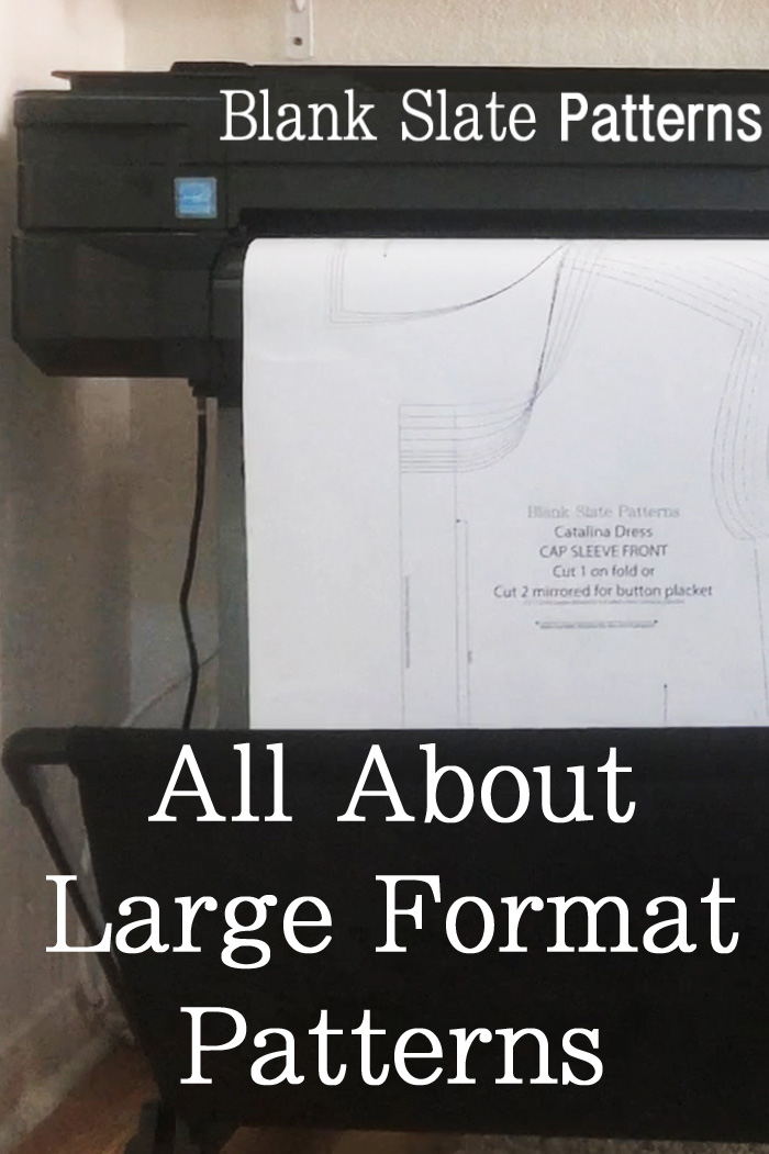 What are Large Format Prints for Sewing Patterns? Watch and Learn about this Option from Blank Slate Patterns