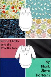 Rayon Challis and Valetta by Blank Slate Patterns