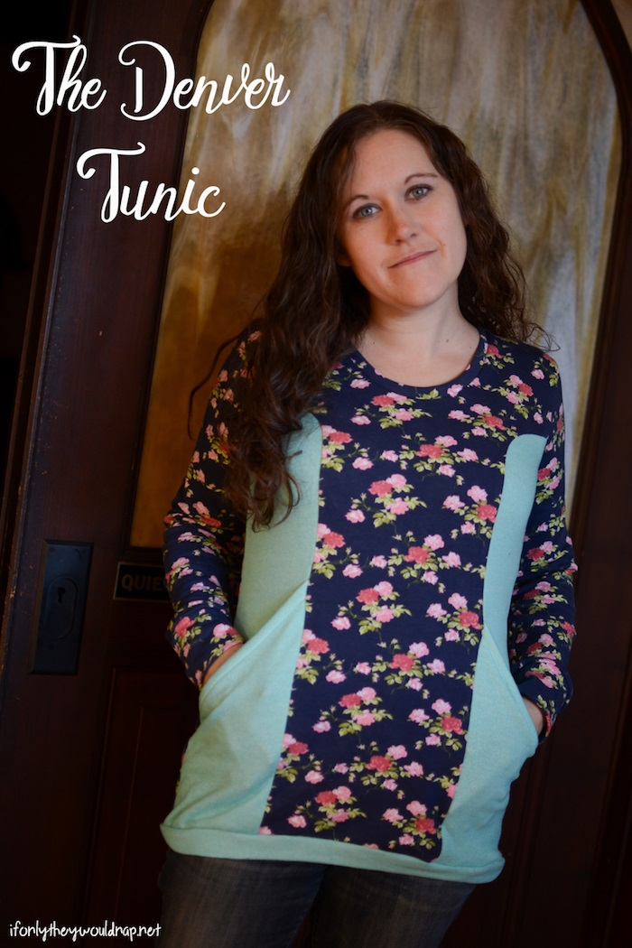 Denver Tunic by Blank Slate Patterns sewn by If Only They Would Nap