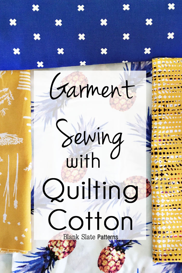 Sew Clothes with Quilters Cotton - What Patterns Work? - Blank Slate Patterns