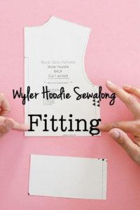 Wyler Hoodie Sewalong - Fitting Adjustments